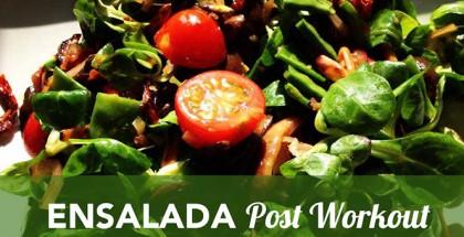 Ensalada Post Workout